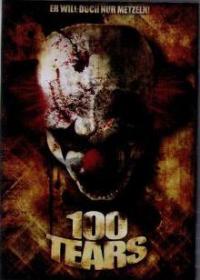 100 Tears (Uncut) (2007) [FSK 18]
