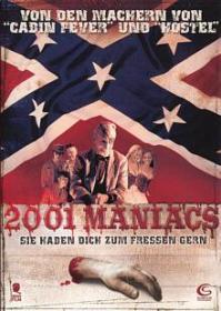 2001 Maniacs (2005) [FSK 18]