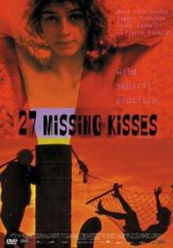 27 Missing Kisses (2000)