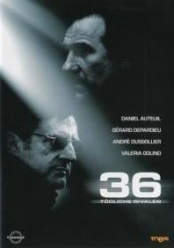 36 - Tödliche Rivalen (2004)
