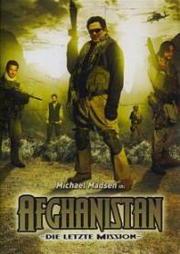 Afghanistan - Die letzte Mission (2006) [FSK 18]