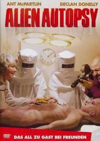 Alien Autopsy - Das All zu Gast bei Freunden (2006)