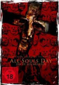 All Souls Day: Día de los Muertos (2005) [FSK 18]