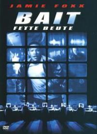 Bait - Fette Beute (2000)