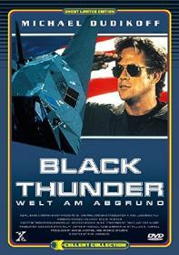 Black Thunder - Die Welt am Abgrund (Limited Uncut Edition) (1998) [FSK 18]