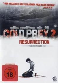 Cold Prey 2 Resurrection - Kälter als der Tod (2008) [FSK 18]