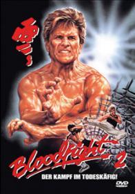 Bloodfight 2 - Der Kampf im Todeskäfig (Uncut) (1988) [FSK 18]