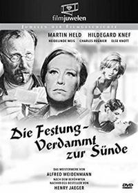 Die Festung - Verdammt zur Sünde (1964)