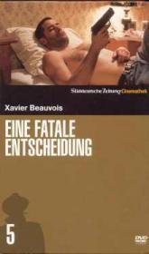 Eine fatale Entscheidung - SZ Cinemathek Série Noire 5 (2005)