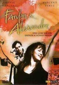 Fanfan & Alexandre - Eine Liebe wie ein endlos schöner Traum (1993)