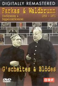 Farkas & Waldbrunn - G'scheites und Blödes (1958-1971)