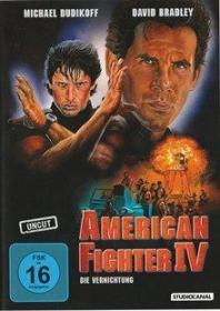 American Fighter 4 - Die Vernichtung (Uncut) (1990)
