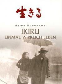 Akira Kurosawa: Ikiru - Einmal wirklich Leben (1952)