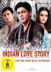 Indian Love Story - Lebe und denke nicht an morgen (2003)