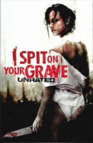 I Spit On Your Grave Uncut