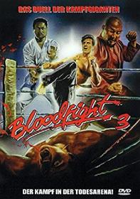 Bloodfight 3 - Der Kampf in der Todesarena (Uncut) (1989) [FSK 18]