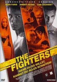 The Fighters (Uncut Version) (2008) [FSK 18] [Gebraucht - Zustand (Sehr Gut)]