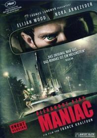 Alexandre Ajas Maniac (Uncut) (2012) [FSK 18]