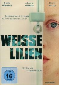 Weiße Lilien (2007)