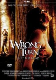 Wrong Turn 3 - Left for Dead (2009) [FSK 18]
