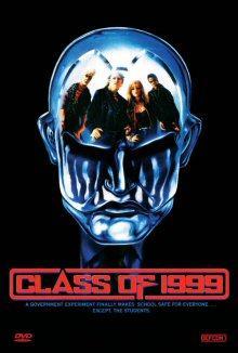 Class of 1999 (Uncut, Limitiert auf 500 Stück, Cover A) (1990) [FSK 18]