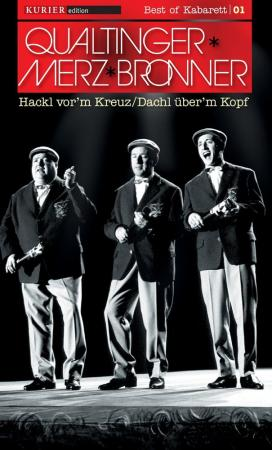 Hackl vor'm Kreuz / Dachl über'm Kopf