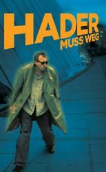 Hader muss weg (2006)