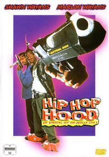 Hip Hop Hood - Im Viertel ist die Hölle los (1996)