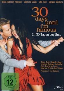 30 Days until I am Famous (2004)