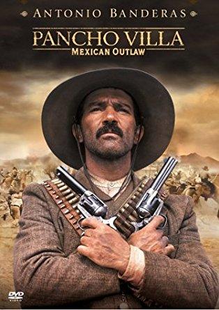 Pancho Villa - Mexican Outlaw (2003)