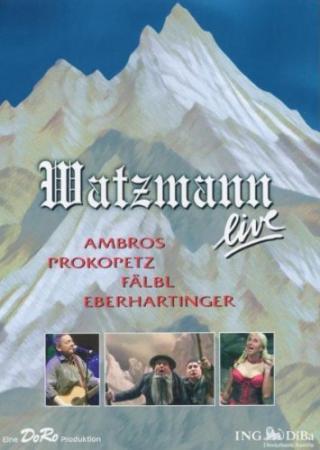 Watzmann Live (2 DVDs) (2005)