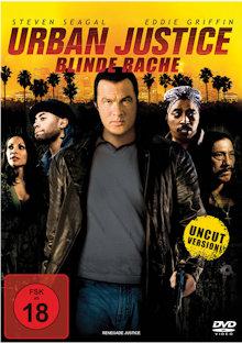 Urban Justice (Uncut) (2007) [FSK 18]