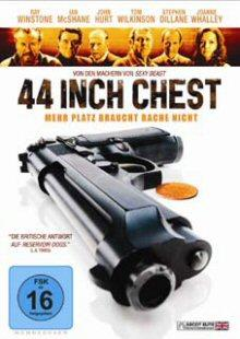 44 Inch Chest - Mehr Platz braucht Rache nicht (2009)
