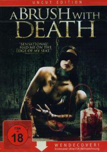A Brush With Death (Uncut Edition) (2007) [FSK 18]