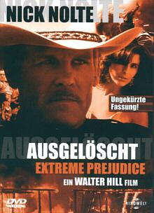 Ausgelöscht - Extreme Prejudice (1987) [FSK 18]