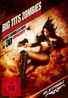 Big Tits Zombies in 3D (uncut) (2010) [FSK 18]