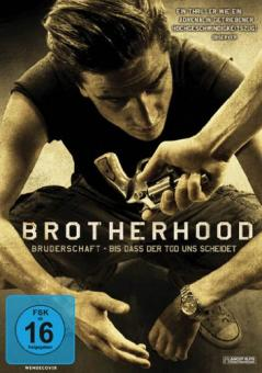 Brotherhood - Bruderschaft - Bis dass der Tod uns scheidet (2010)