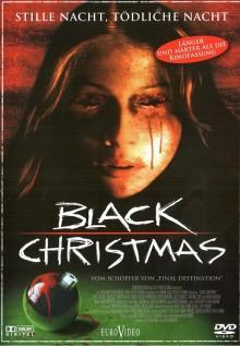 Black Christmas - Stille Nacht, tödliche Nacht (2006) [FSK 18]