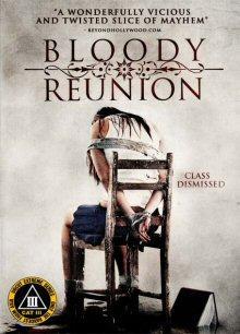 Bloody Reunion (Limitierte kleine Hartbox, Uncut) (2006) [FSK 18]