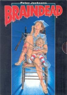 Braindead (Dead Alive) (1992) [FSK 18]