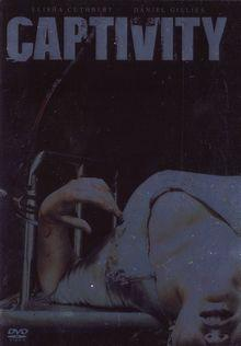 Captivity (Uncut) (2007) [FSK 18]