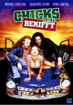 Chicks - Total bekifft und wild auf Girls (1994)