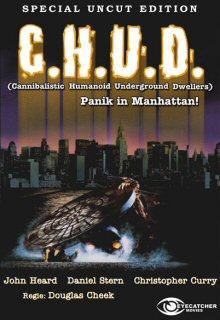C.H.U.D. - Panik in Manhattan (Cover A) (1984) [FSK 18]