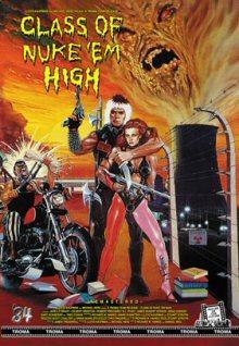 Class of Nuke 'Em High (Cover B) (1986) [FSK 18]