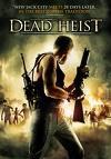Dead Heist (2007) [FSK 18]