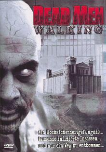 Dead Men Walking (Uncut) (2005) [FSK 18]