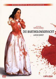 Die Bartholomäusnacht (Ungekürzte Langfassung) (1994)