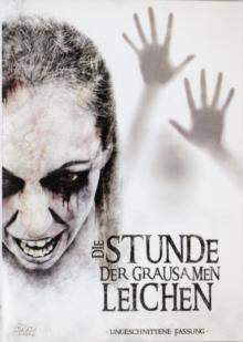 Die Stunde der grausamen Leichen (Uncut) (1973)