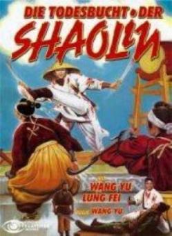 Die Todesbucht der Shaolin (Cover B) (1973) [FSK 18]