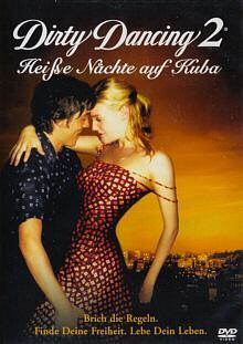Dirty Dancing 2 - Heiße Nächte auf Kuba (2004)